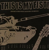 This Is My Fist - I Don't Want to Startle You But They Are Going to Kill Most of Us [7-inch] (Cover Artwork)