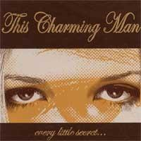 This Charming Man - Every Little Secret (Cover Artwork)