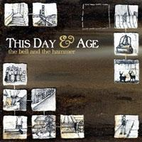 This Day & Age - The Bell and the Hammer (Cover Artwork)