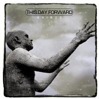 This Day Forward - Kairos (Cover Artwork)