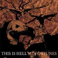 This Is Hell - Misfortunes (Cover Artwork)