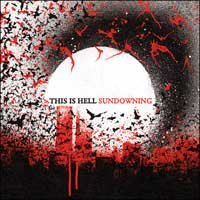 This Is Hell - Sundowning (Cover Artwork)