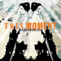 This Moment - Star < Parallel (Cover Artwork)