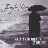 Thought Riot - Shattered Mirror Syndrome (Cover Artwork)
