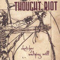 Thought Riot - Sketches Of Undying Will (Cover Artwork)
