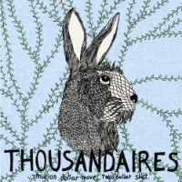 Thousandaires - Million Dollar Move, Two Dollar Shot. [7-inch] (Cover Artwork)