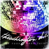 Thrashington D.C. - Let Your Body Talk (Cover Artwork)