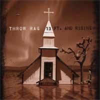 Throw Rag - 13 Ft. & Rising (Cover Artwork)