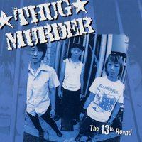 Thug Murder - The 13th Round (Cover Artwork)
