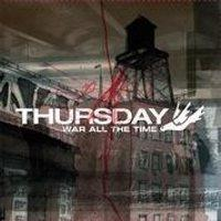 Thursday - War All the Time (Cover Artwork)