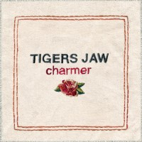 Tigers Jaw - Charmer (Cover Artwork)