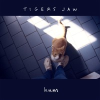 Tigers Jaw - Hum [7-inch] (Cover Artwork)