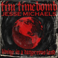 Tim Armstrong / Jesse Michaels - Living in a Dangerous Land [single] (Cover Artwork)