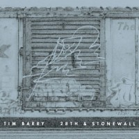 Tim Barry - 28th & Stonewall (Cover Artwork)