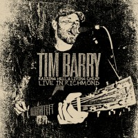 Tim Barry - Raising Hell & Living Cheap -- Live in Richmond (Cover Artwork)
