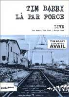 Tim Barry / La Par Force - Live DVD (Cover Artwork)