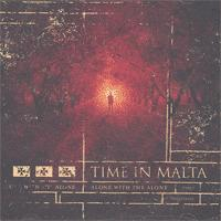 Time In Malta - Alone With The Alone (Cover Artwork)