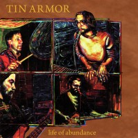 Tin Armor - Life of Abundance (Cover Artwork)