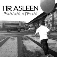 Tir Asleen - Running Strong (Cover Artwork)
