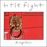 Title Fight - Kingston [7 inch] (Cover Artwork)