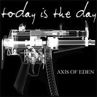 Today Is the Day - Axis of Eden (Cover Artwork)