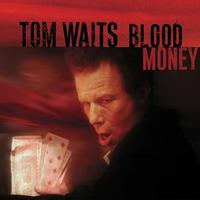 Tom Waits - Blood Money (Cover Artwork)