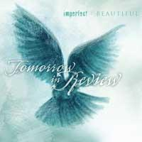 Tomorrow In Review - Imperfect: Beautiful (Cover Artwork)