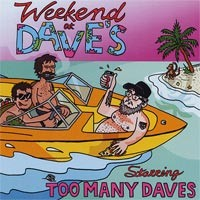 Too Many Daves - Weekend at Dave's (Cover Artwork)