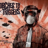 Torches To Triggers - Modern Day Monsters (Cover Artwork)