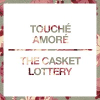Touché Amoré / The Casket Lottery - Split [7-inch] (Cover Artwork)