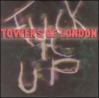 Towers of London - Fuck It Up (Cover Artwork)