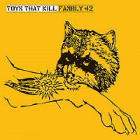 Toys That Kill - Fambly 42 (Cover Artwork)