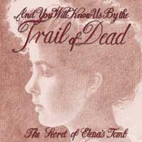 And You Will Know Us By The Trail of Dead - The Secret of Elena's Tomb (Cover Artwork)