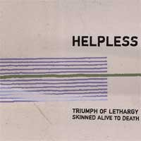 Triumph of Lethargy Skinned Alive to Death - Helpless (Cover Artwork)