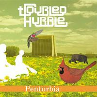 Troubled Hubble - Penturbia (Cover Artwork)