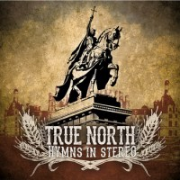 True North [St Louis] - Hymns In Stereo [EP] (Cover Artwork)