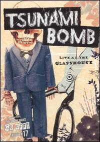 Tsunami Bomb - Live at the Glasshouse DVD (Cover Artwork)
