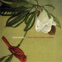 Tulsa Drone - Songs from a Mean Season (Cover Artwork)