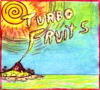 Turbo Fruits - Turbo Fruits (Cover Artwork)