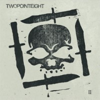 Twopointeight - Twopointeight II (Cover Artwork)