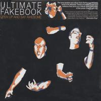 Ultimate Fakebook - Open Up And Say Awesome (Cover Artwork)