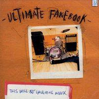 Ultimate Fakebook - This Will Be Laughing Week (Cover Artwork)