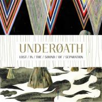 Underoath - Lost in the Sound of Separation (Cover Artwork)