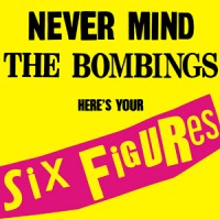 United Nations - Never Mind the Bombings, Here's Your Six Figures [7-inch] (Cover Artwork)