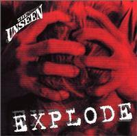The Unseen - Explode (Cover Artwork)