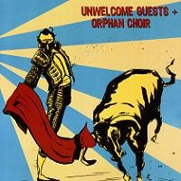 Unwelcome Guests / Orphan Choir - Split [7 inch] (Cover Artwork)