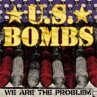 U.S. Bombs - We Are the Problem (Cover Artwork)