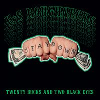 U.S. Roughnecks - Twenty Bucks and Two Black Eyes (Cover Artwork)