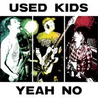 Used Kids - Yeah No [12 inch] (Cover Artwork)