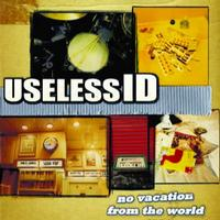 Useless ID - No Vacation from the World (Cover Artwork)